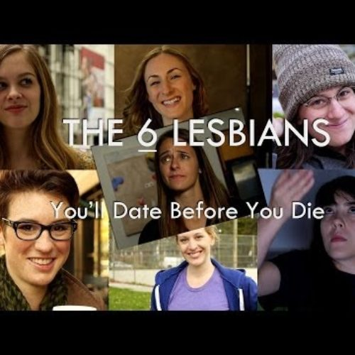 The Six Lesbians You'll Date Before You Die
