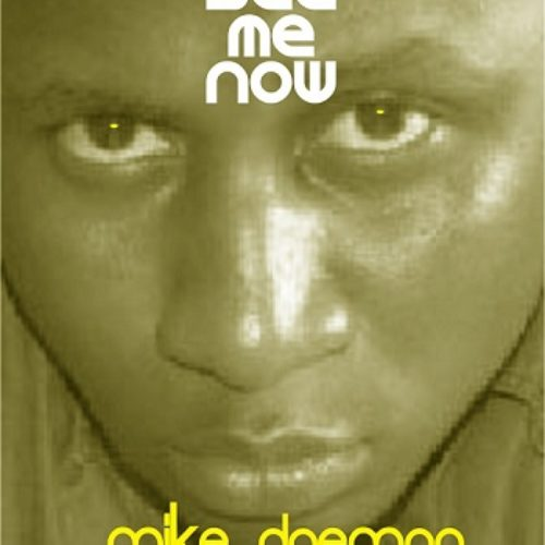 New Music: 'See Me Now' by Mike Daemon
