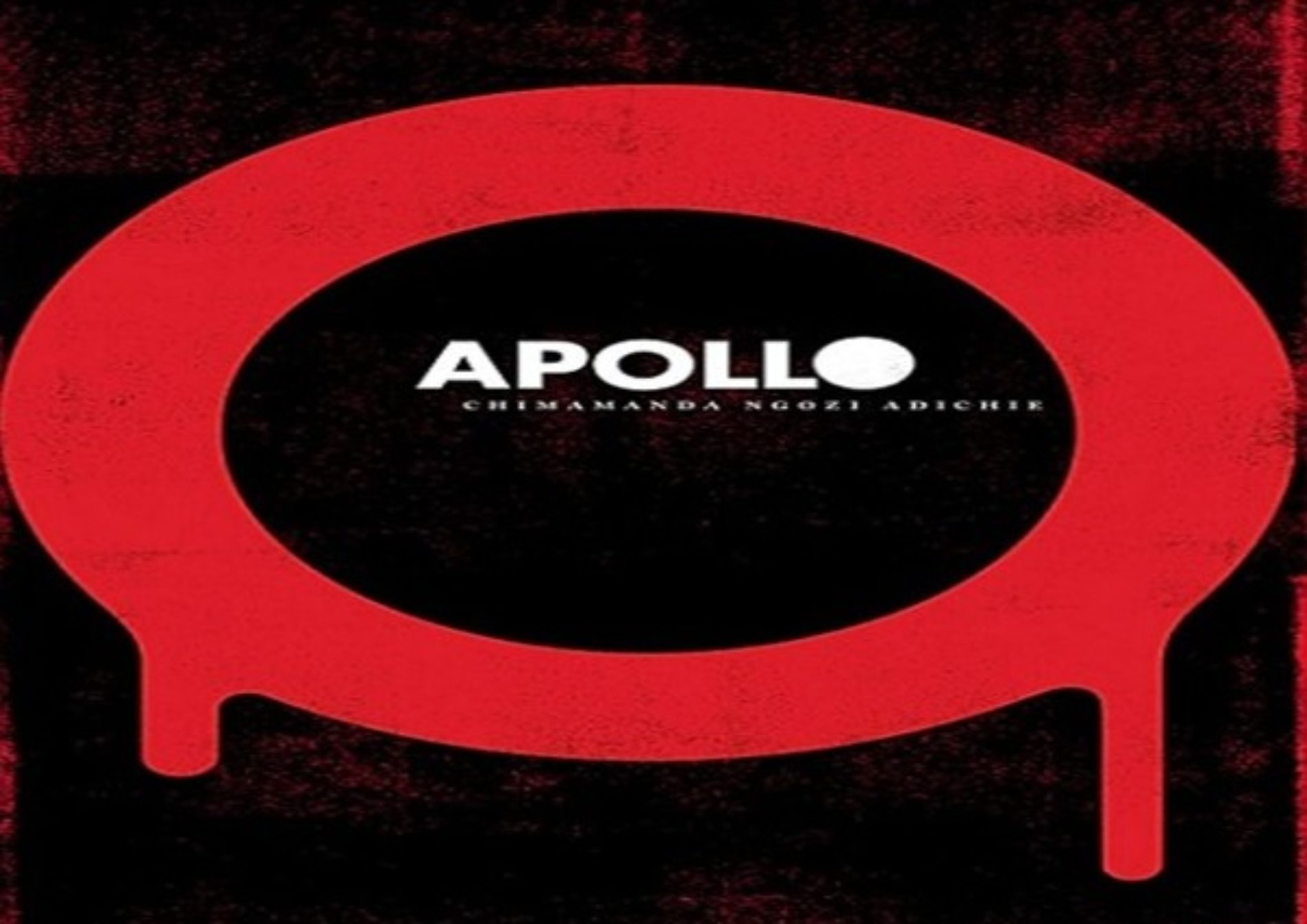 APOLLO, A Story By Chimamanda Adichie