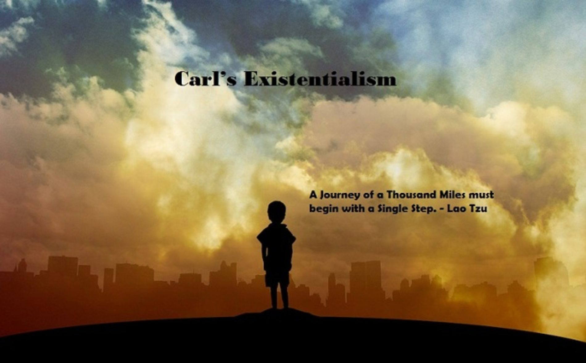 Carl's Existentialism III