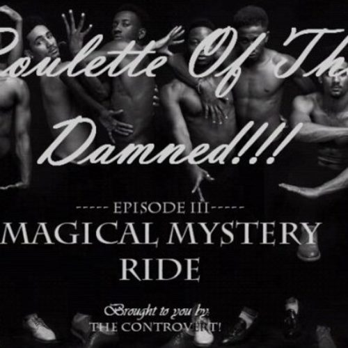 ROULETTE OF THE DAMNED 4: Magical Mystery Ride