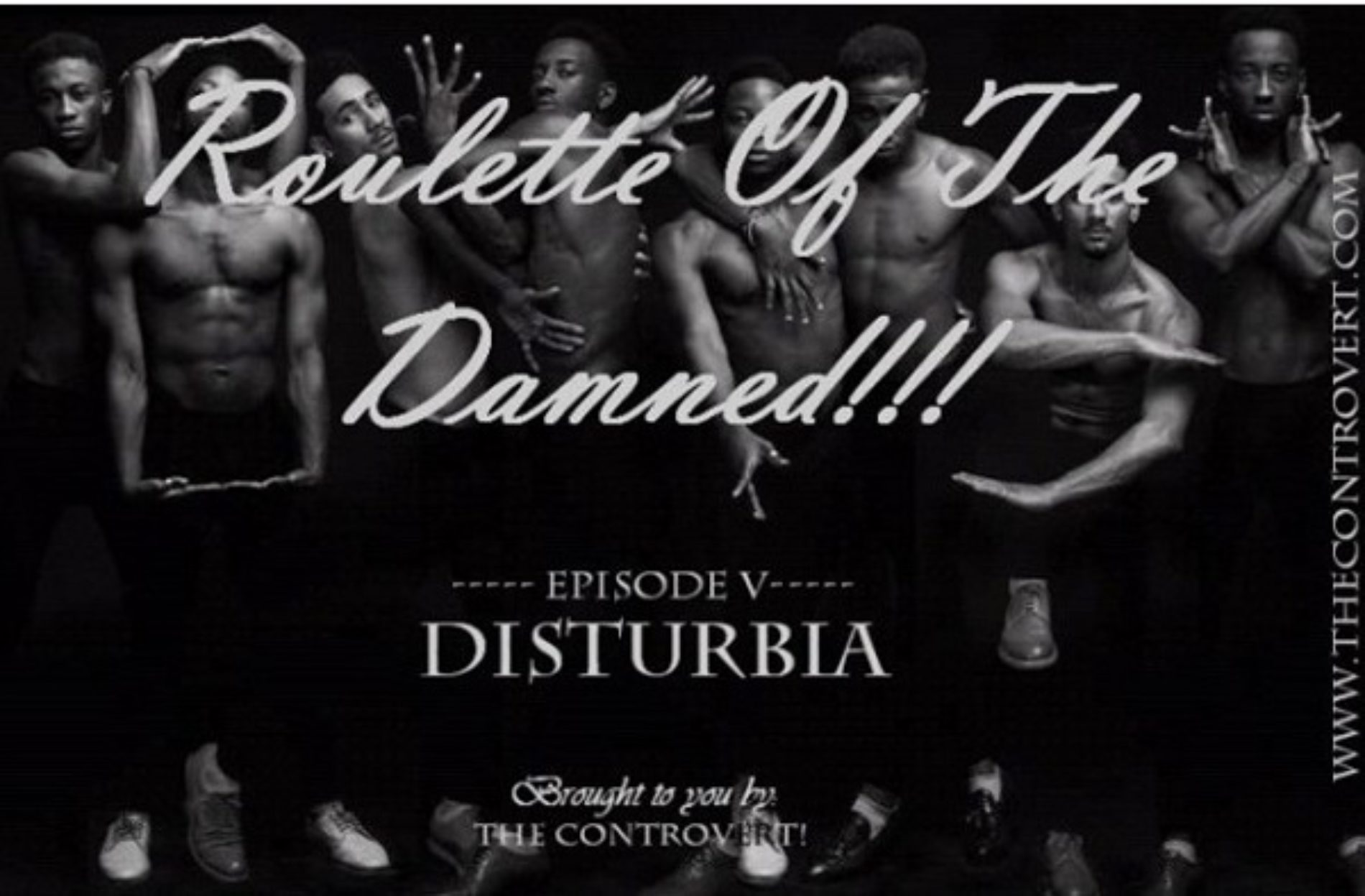 ROULETTE OF THE DAMNED 8: Disturbia
