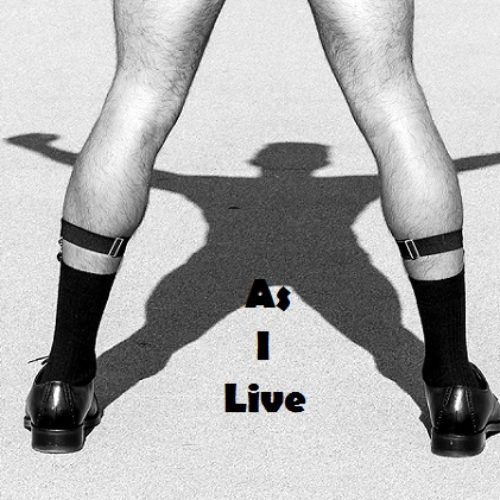 AS I LIVE: 5 (Fickle Hearts)