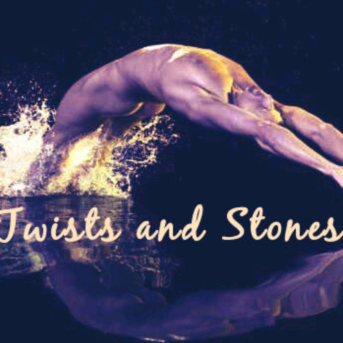 TWISTS AND STONES (Episode 2)