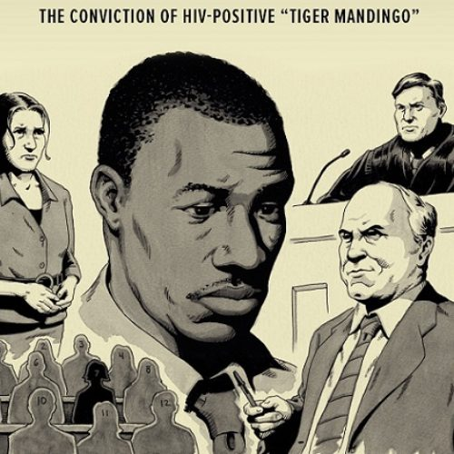 The Conviction of HIV-Positive Tiger Mandingo