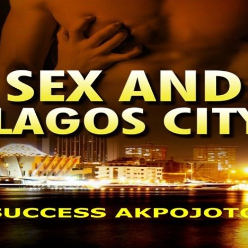 The Book 'Sex And Lagos City' Is On Sale