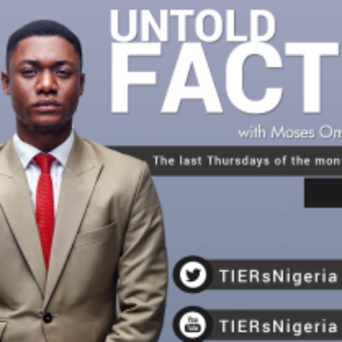 Promo for TIERs' UNTOLD FACTS by Moses Omoghena