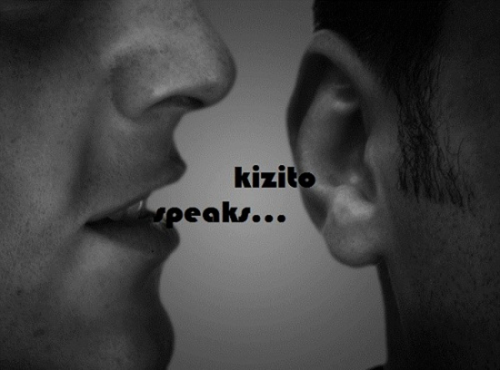 KIZITO SPEAKS XXVI