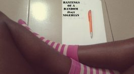 Blog_Rantings Of A Random (GAY) Nigerian