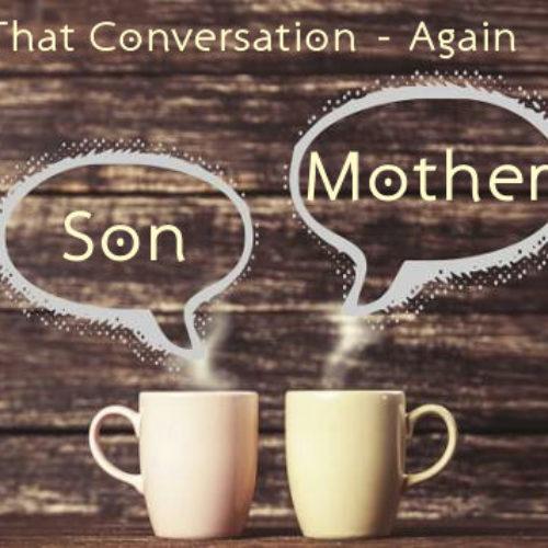 THAT CONVERSATION…AGAIN