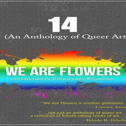 14: An Anthology of Queer Art | Vol. 1: We are Flowers
