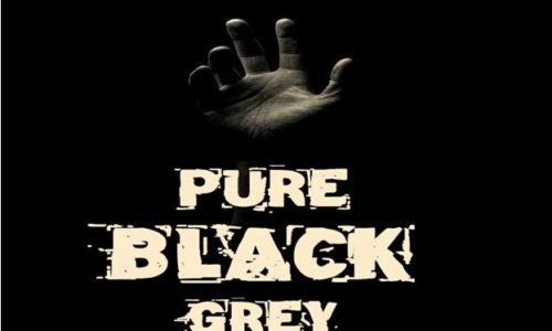 PURE BLACK GREY (Episode 8)