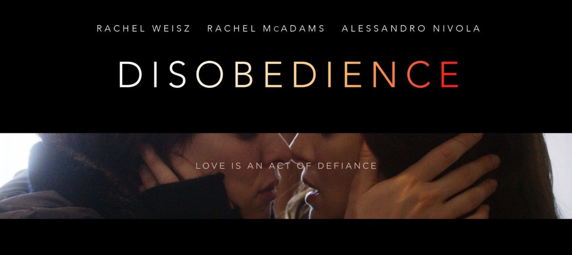 Rachel McAdams and Rachel Weisz Are SO NAUGHTY in trailer of upcoming film, 'Disobedience'
