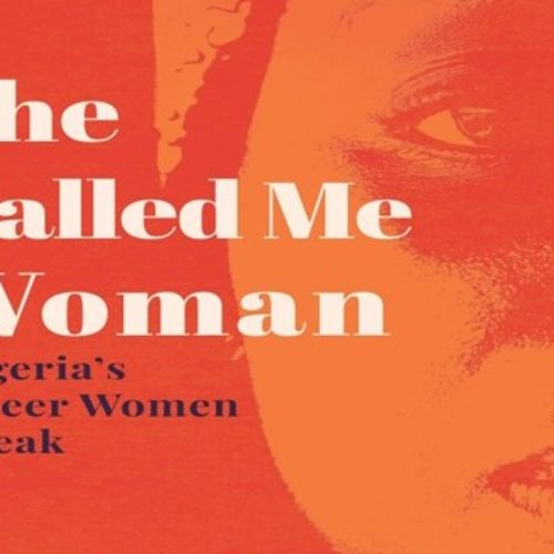 "A Book About Queer People Is Coming From Cassava Republic, And It's Called ""SHE CALLED ME WOMAN: NIGERIA'S QUEER WOMEN SPEAK"""