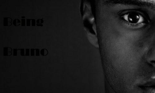 BEING BRUNO (Episode 8)