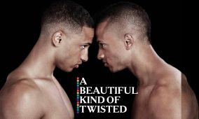 A BEAUTIFUL KIND OF TWISTED: CHAPTER TWO