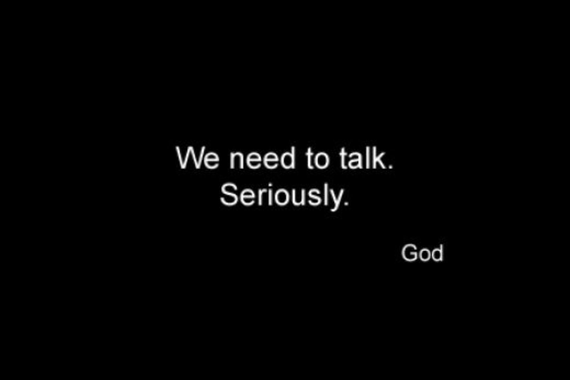 The Conversation HE Had With GOD