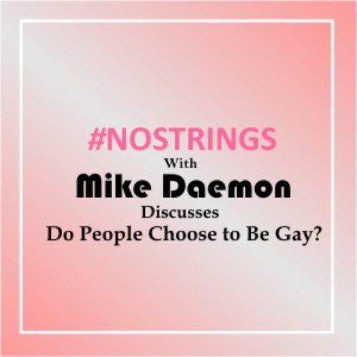 No Strings With Mike Daemon (Episode 5)