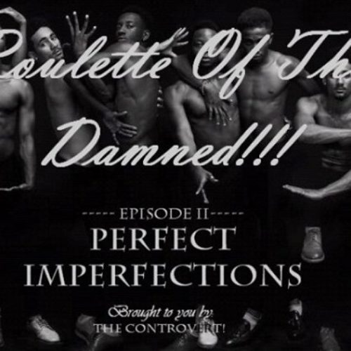 ROULETTE OF THE DAMNED 3: Perfect Imperfections II