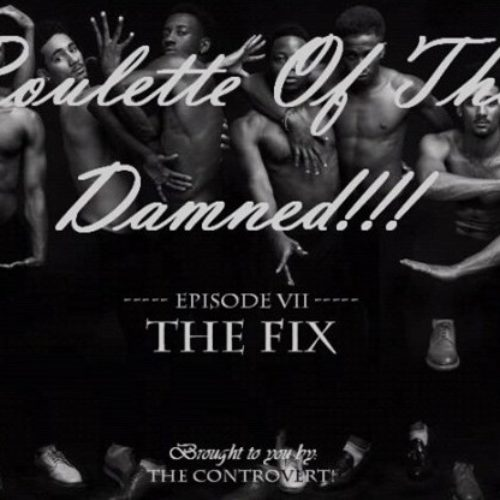 ROULETTE OF THE DAMNED 12: The Fix