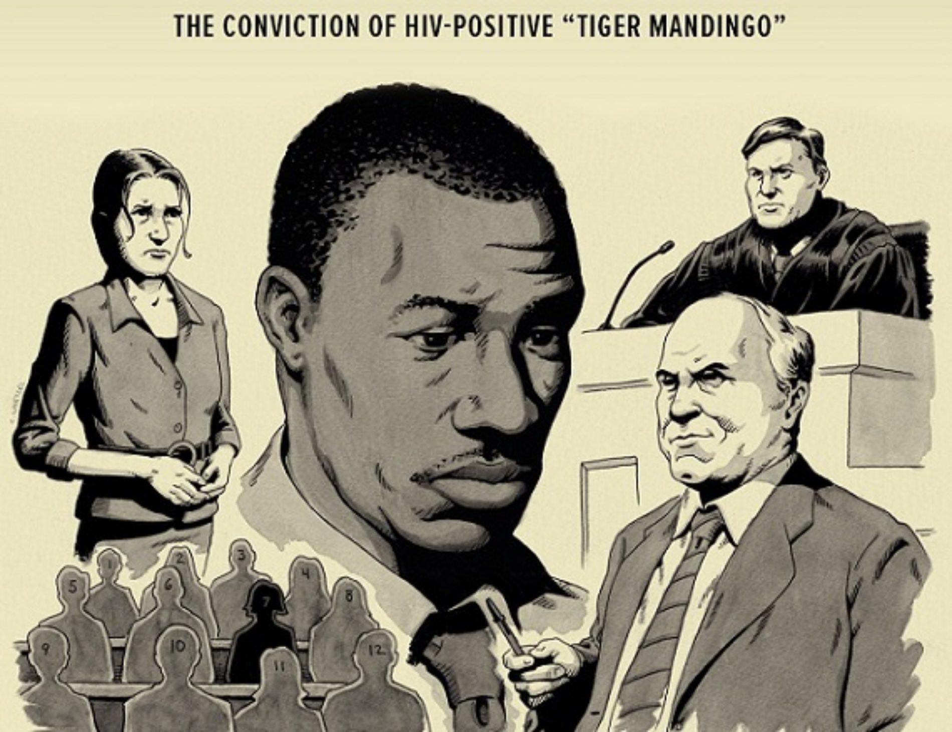 The Conviction of HIV-Positive Tiger Mandingo