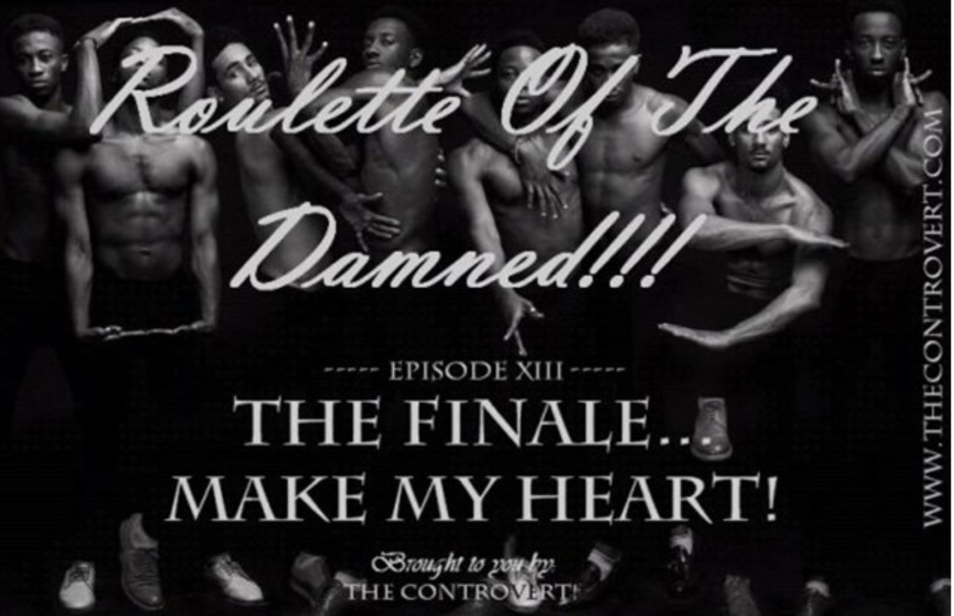 ROULETTE OF THE DAMNED 20: Make My Heart