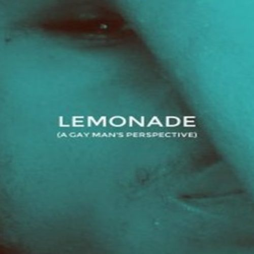 Lemonade: The Poetry (A Gay Man's Perspective)