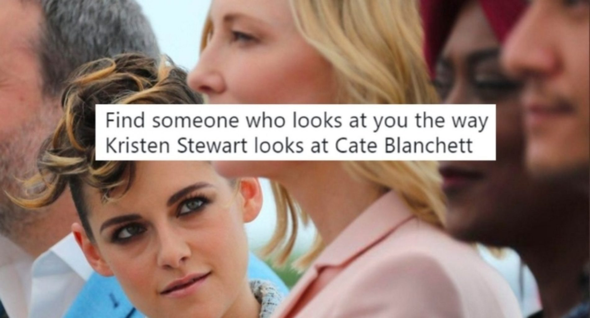 Kristen Stewart 'gayzed' at Cate Blanchett and the internet can't get enough of it