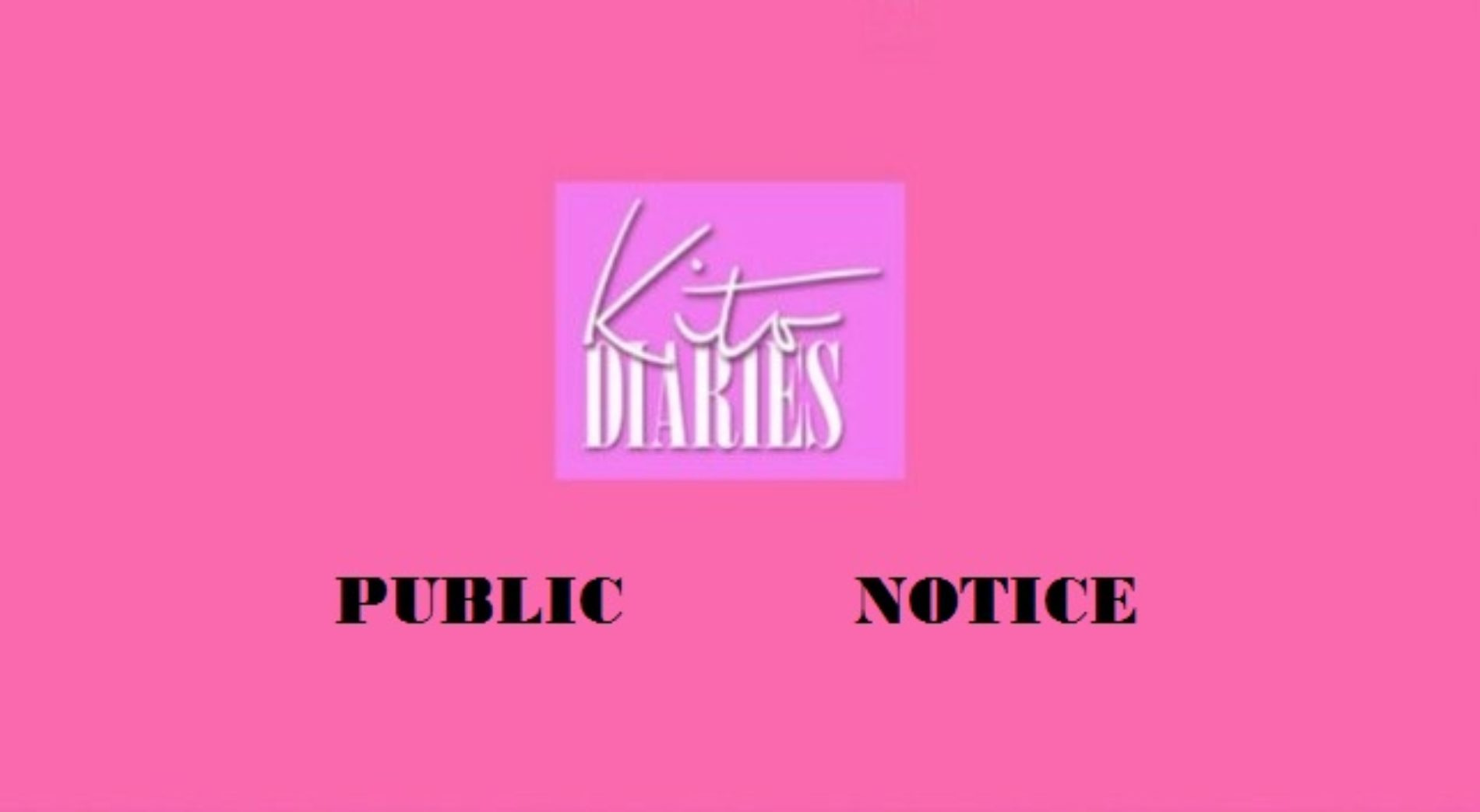 Kito Diaries Public Announcement: Rental Notice III