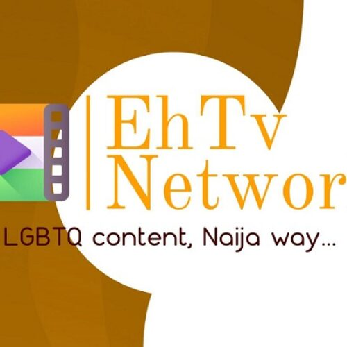 The Equality Hub Launches The EhTV Network, Nigeria's First Streaming Service. And It's Queer!