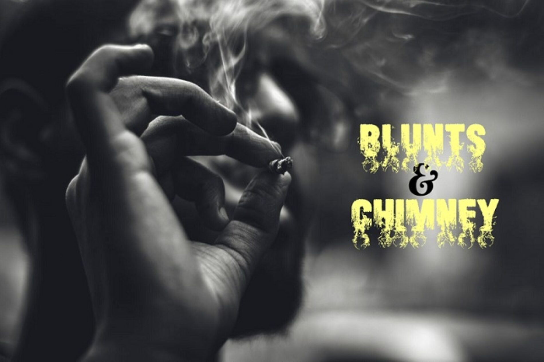 BLUNTS & CHIMNEY (Love Thy Inner Woman)