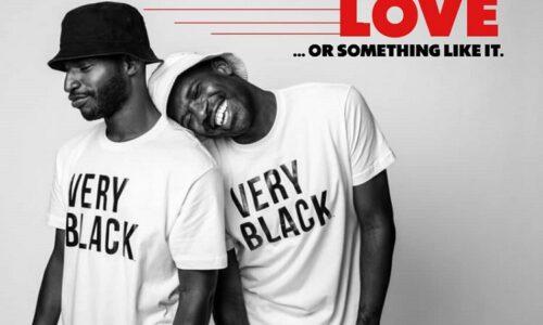 LOVE . . .  Or Something Like It